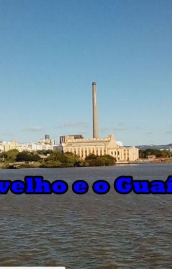 O velho e o Guaíba