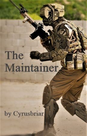 The Maintainer by CyrusBriar
