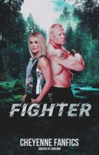 Fighter (Brock Lesnar) by CheyenneFanFics