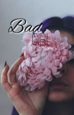 Bad girl? Tome 2 by oceeaxN