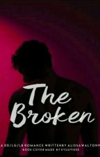 The Broken by AlissaWalton9