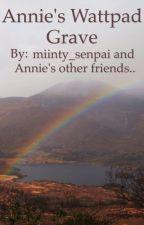 Annie's (FieryVulpix's) Wattpad Grave by miinty_senpai