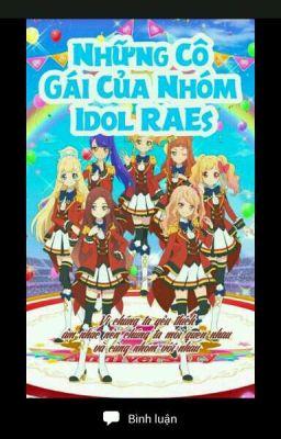 Đọc truyện Những cô Gái Của Nhóm Idol RAEs