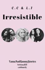 Irresistible by BrittanyH18
