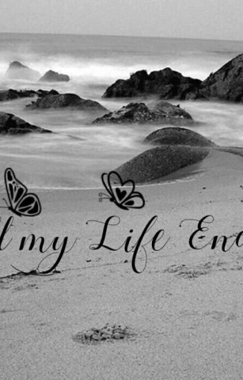 Till My Life Ends Jhonmary10 Wattpad