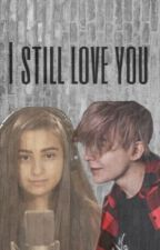 I still love you || Tilldre by szmatafinna