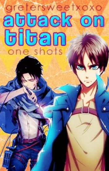 Attack On Titan One Shots★