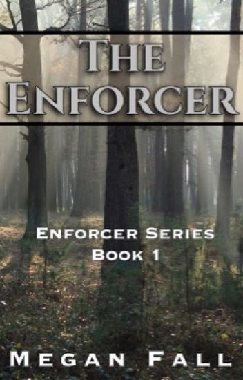 The Enforcer ✔️ (Book #1) COMPLETED