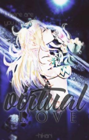 •Virtual Love || NaLu• by iiHikari_Chanii