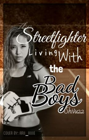 The Streetfighter Living With the Bad Boys by ShivaniDPatel