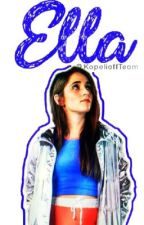 Ella||Carolina Kopelioff|| by KopelioffTeam
