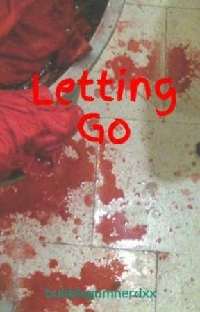 Letting Go by bubblegumnerdxx