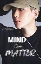 Mind Over Matter (Baekhyun) by tayeol