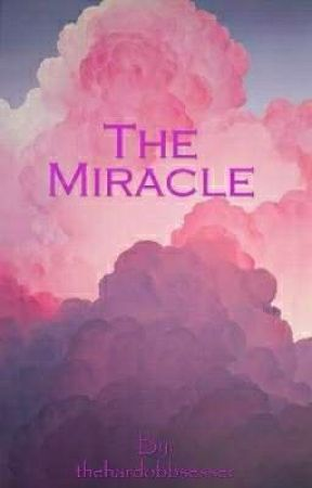 The Miracle by hard_obsessed