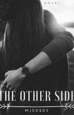 The Other Side by mjs0205