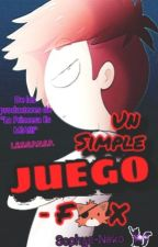 Un Simple JUEGO (Foxy y tu) FNAFHS  by Sophya-Neko