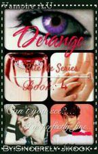 Derange | Jikook Vampire A.U | Book:4 by Sincerely_Jikook