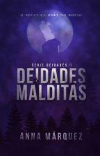 Deidades Malditas by AnnaMarquez_