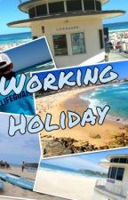 Working Holiday ~Bondi Rescue FanFiction~ by Lizi_g88