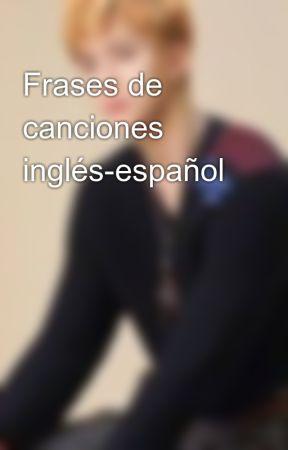 Frases De Canciones Inglés Español Sia Big Girls Cry Wattpad