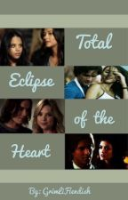 Total Eclipse of the Heart by GrimLiFiendish