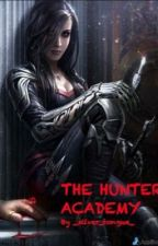 The Hunter Academy by _silver_tongue_