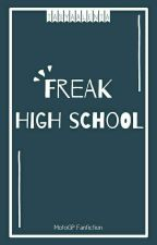 Freak High School by Tasya-73