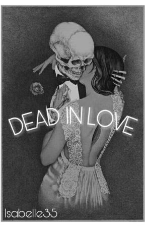 DEAD IN LOVE by Isabelle35