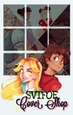 SVTFOE-Cover shop! |CLOSED[for the meantime~]| by ShippingGeek