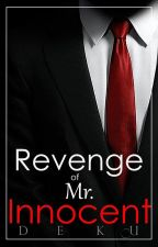 Revenge of Mr. Innocent by PrinceDj69