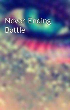Never-Ending Battle by haofei