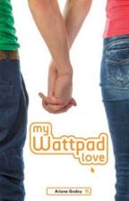 My Wattpad Love by Laerann