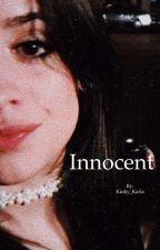 Innocent (Camila/You) by Kinky_Karla