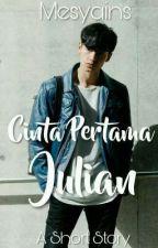 Cinta Pertama Julian by mesyains