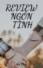 REVIEW NGÔN TÌNH  PART 1 by Magicpen10