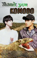 THANK YOU KOMODO! by Anomalee22