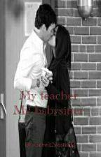 Μy teacher,My babysitter #TBA2018 by GreekNastia12