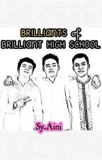 Brilliants of BRILLIANT High School by sy_Aini