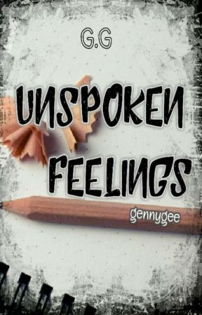 Unspoken Feelings by gennygee
