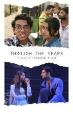 Through The Years | Completed by RohinaSharma