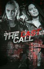 The Last Call  by nkhbaddie