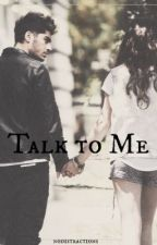 Talk to Me by nodistractions