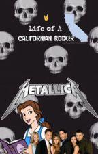 Life of a Californian Rocker by _MyChemicalUrieVeil_