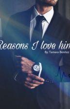 Reasons I love Him by tamarabj