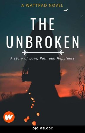 THE UNBROKEN  by mellycoco__