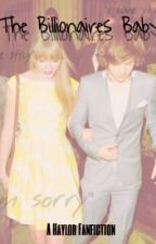 The Billionaires Baby - {A Haylor Fanfiction} by sparksflyswift