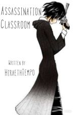 ♧BOOK 2♧ Assassination Classroom *One-shots* by HiraethTempo