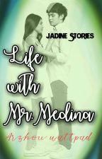 Life with Mr. Medina by ArZhoE