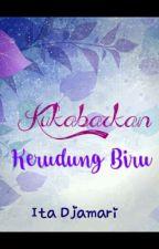 Kukabarkan Kerudung Biru by ItaDjamari