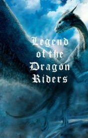 Legend of the Dragon Riders by bethany_333